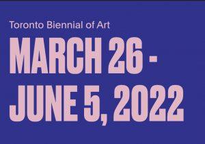 Toronto Biennial of Art dates